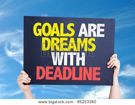 Goals Are Dreams With Deadline card with sky background