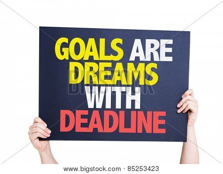 Goals Are Dreams With Deadline card isolated on white