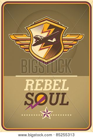 Rebel soul poster. Vector illustration.