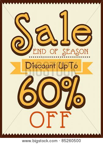 Vintage End of Season Sale poster, banner or flyer design with 60% discount offer.