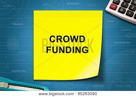 Crowd Funding Word On Yellow Note