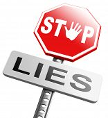 stock photo of tell lies  - no more lies stop lying tell the truth and be honest no misleading or deception - JPG