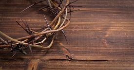 foto of calvary  - A crown on thorns - JPG