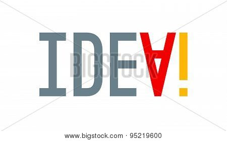 Abstract colorful IDEA word lettering. Isolated, colorfully with