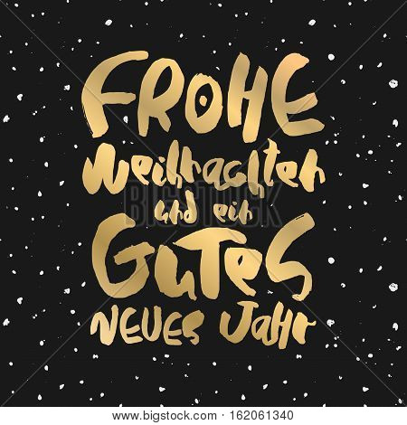 Decorative handdrawn lettering. Modern calligraphy. Merry Christmas and Happy New Year in deutsch. Handwritten golden phrase isolated on black background. Vector element for greeting card or poster