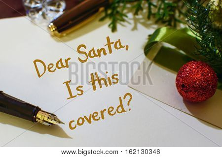 Christmas Insurance card Writing letter to Santa about expensive Christmas gifts and if they are covered by a scheduled rider item home insurance or condo or renters insurance policy for claims or loss and theft during the holidays