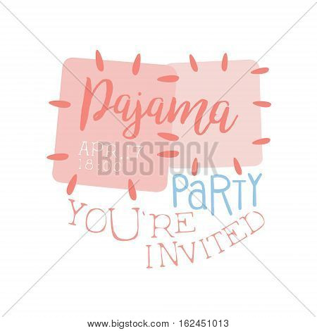 Girly Pajama Party Invitation Card Template With Cloth Patches Inviting Kids For The Slumber Pyjama Overnight Sleepover. Stencil For The Welcome Postcard With Night And Bed Symbols In Pastel Colors.