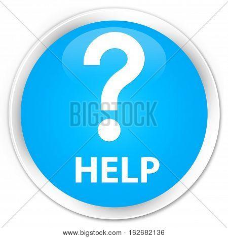 Help (question Icon) Premium Cyan Blue Round Button