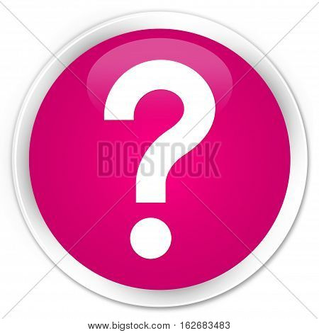 Question Mark Icon Premium Pink Round Button