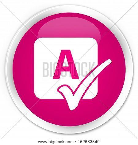 Spell Check Icon Premium Pink Round Button