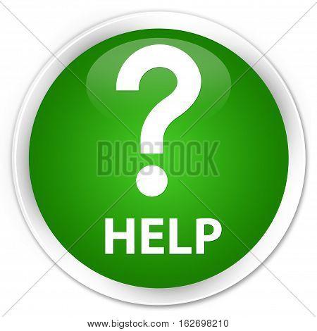 Help (question Icon) Premium Green Round Button
