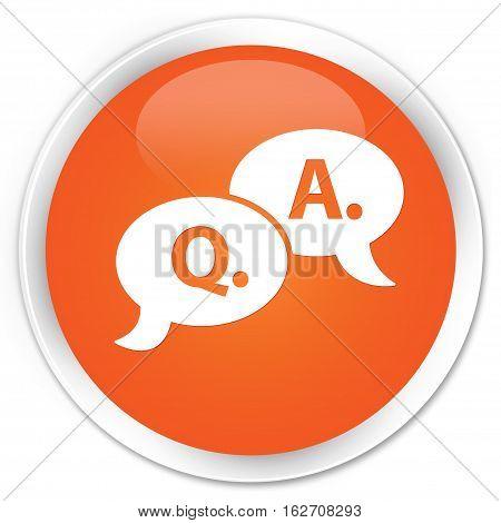 Question Answer Bubble Icon Premium Orange Round Button