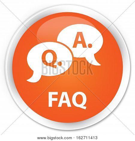 Faq (question Answer Bubble Icon) Premium Orange Round Button