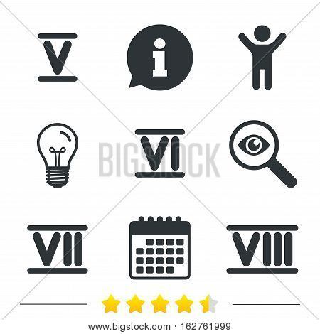Roman numeral icons. 5, 6, 7 and 8 digit characters. Ancient Rome numeric system. Information, light bulb and calendar icons. Investigate magnifier. Vector