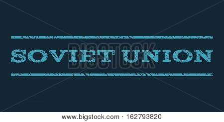 Soviet Union watermark stamp. Text caption between horizontal parallel lines with grunge design style. Rubber seal stamp with dust texture. Vector blue color ink imprint on a dark blue background.