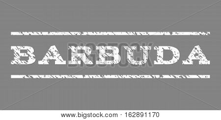 Barbuda watermark stamp. Text caption between horizontal parallel lines with grunge design style. Rubber seal stamp with dust texture. Vector white color ink imprint on a gray background.