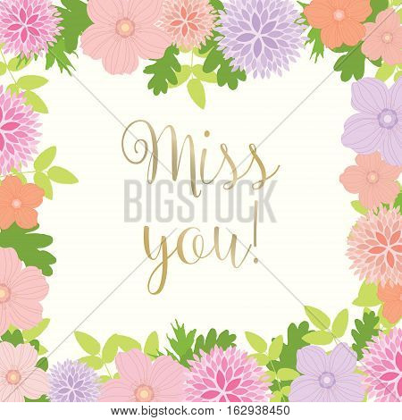 Miss You Card With Floral Frame - vector eps10