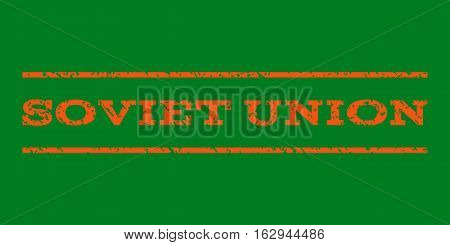 Soviet Union watermark stamp. Text caption between horizontal parallel lines with grunge design style. Rubber seal stamp with scratched texture. Vector orange color ink imprint on a green background.