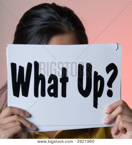What Up? - Sign Series