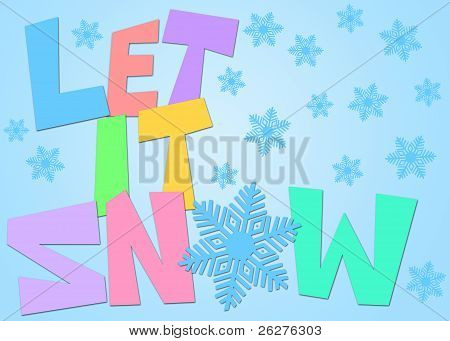 Let It Snow Freehand Drawn Text With Snowflakes Color