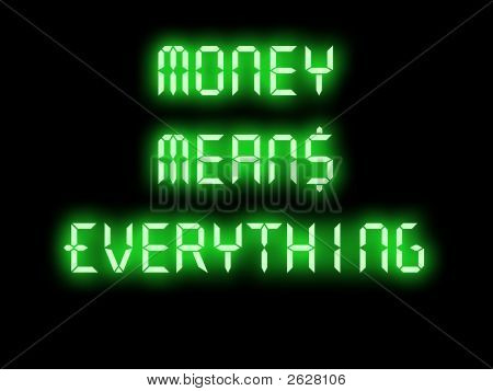 Money Means Everything