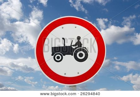 No tractors allowed traffic sign