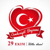Cumhuriyet Bayrami 29 Ekim Kutlu Olsun, Republic Day Turkey Vector Heart Banner. Translation 29 Octo poster