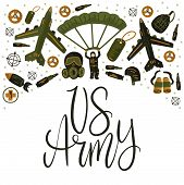 Us Army. Military And Army Flat Hand Drawn Card With Tank, Parachute, Helmet, Gas Mask, Aircraft, Bi poster