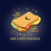 Have A Happy Sandwich. Vector Illustration Of Cartoon Smiling Sandwich With Cheese And Vegetables Is poster