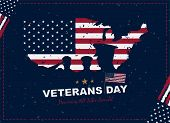 Happy Veterans Day. Greeting Card With Usa Flag, Map And Soldiers On Background With Texture. Nation poster