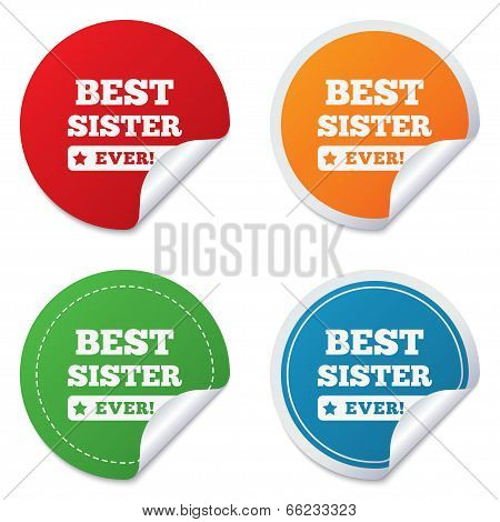 Best sister ever sign icon. Award symbol.