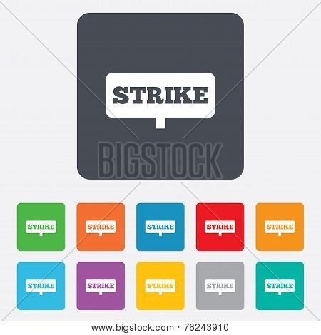 Strike sign icon. Protest banner symbol.