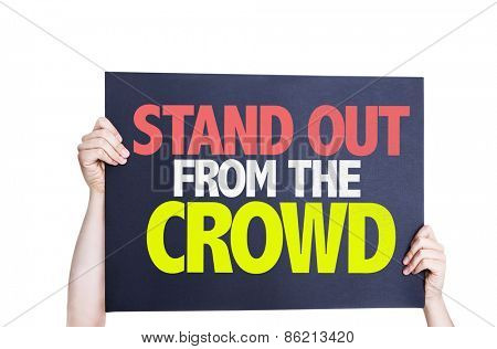 Stand Out From the Crowd card isolated on white