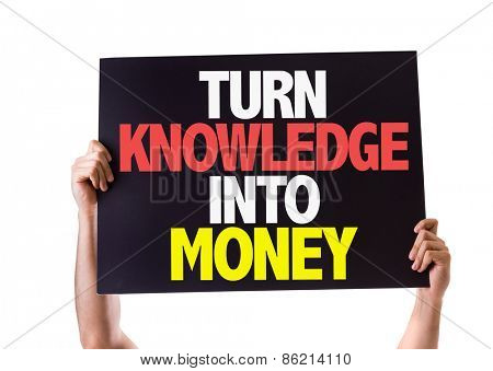 Turn Knowledge Into Money card isolated on white