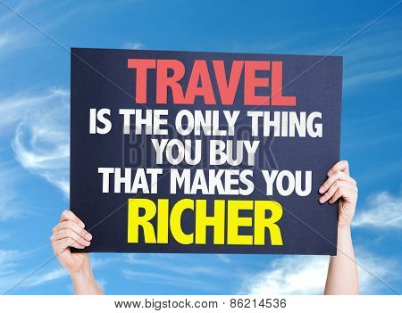 Travel is the Only Thing you Buy that Makes you Richer card with sky background