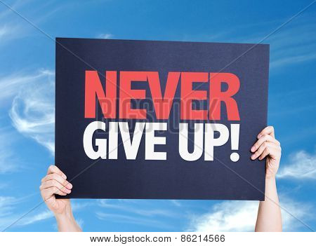 Never Give Up card with sky background