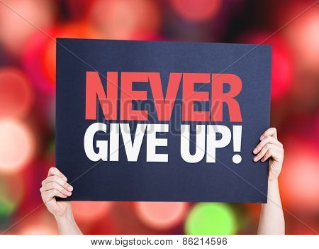 Never Give Up card with bokeh background