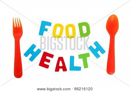 Spell Letter Of Food And Health On White Background