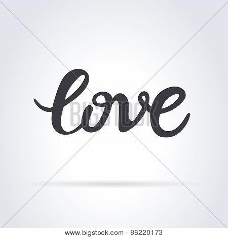 Love. Original custom hand lettering