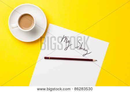 Inscription On A Paper And Cup Of Coffee