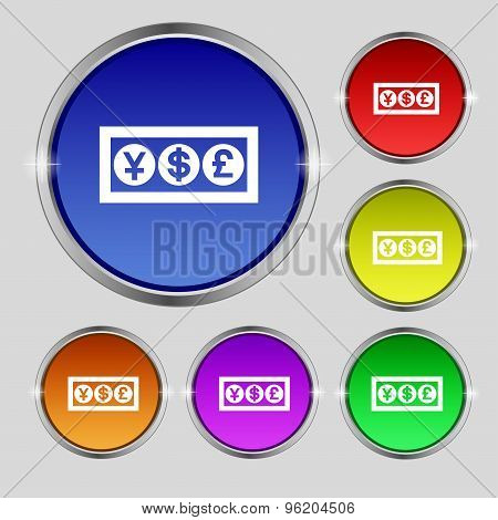 Cash Currency Icon Sign. Round Symbol On Bright Colourful Buttons. Vector
