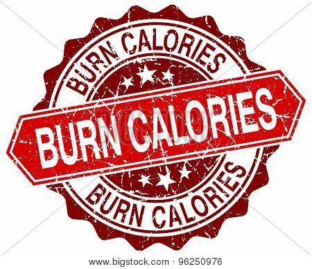 Burn Calories Red Round Grunge Stamp On White
