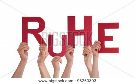 People Holding German Word Ruhe Means Rest