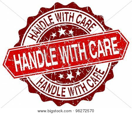 Handle With Care Red Round Grunge Stamp On White