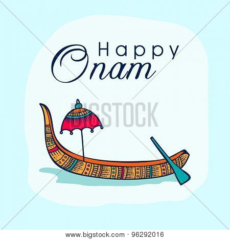 Beautiful greeting card decorated with floral snake boat and umbrella on shiny sky blue background for South Indian festival, Happy Onam celebration.
