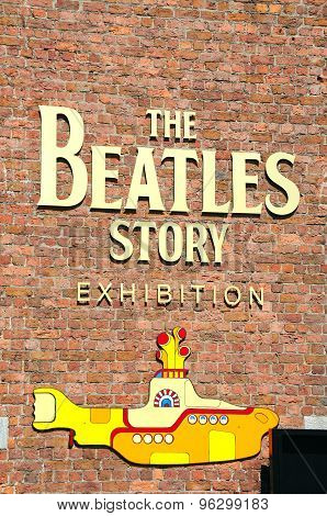 The Beatles Story Exhibition Sign.