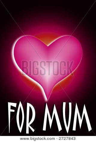 For Mum Heart