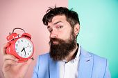 Time Management Skills. Time To Work. Man Bearded Sleepy Tired Businessman Hold Clock. Stress Concep poster