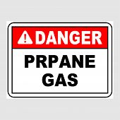 Plate: danger. Prpane Gas. Sign: danger. Prpane Gas On A Gray Background poster