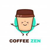 Meditation Cute Happy Smiling Coffee Cup. Vector Flat Cartoon Character Illustration Icon Design. Is poster